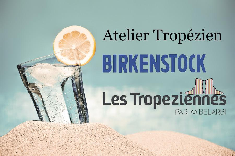 Atelier Tropézien, Birkenstock ou Les Tropéziennes ?